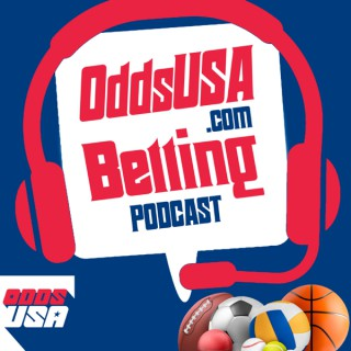 OddsUSA.com Betting Podcast