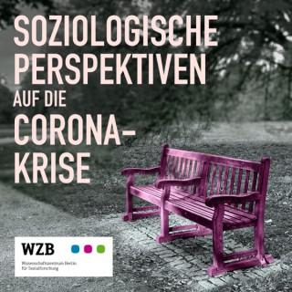 Soziologische Perspektiven auf die Corona-Krise