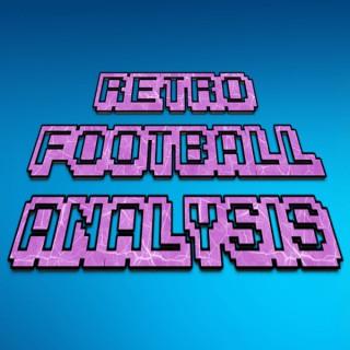 Retro Football Analysis Podcast