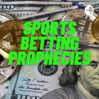 Sports Betting Prophecies