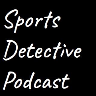 Sports Detective Podcast
