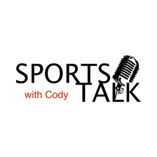 Sports Talk with Cody