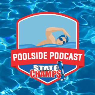 State Champs! Poolside Podcast