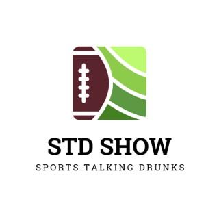 STD Show-Sports Talking Drunks