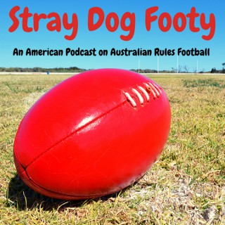 Stray Dog Footy - An American Podcast on Australian Rules Football
