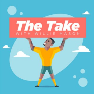 The Take with Willie Mason