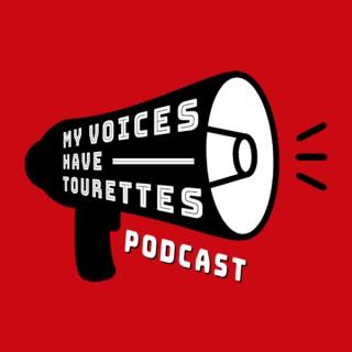 My Voices Have Tourettes