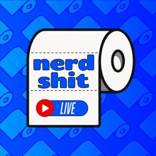 Nerd Shit Live!