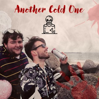 Another Cold One