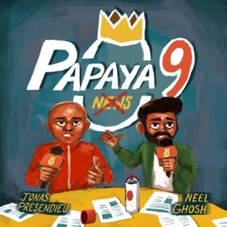 Papaya 9: Not News