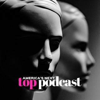 America's Next Top Podcast