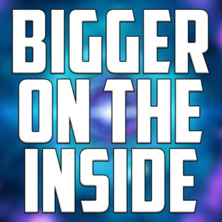 Bigger On The Inside: A Doctor Who Podcast