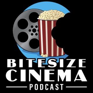 Bitesize Cinema Podcast