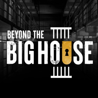 Beyond the Big House