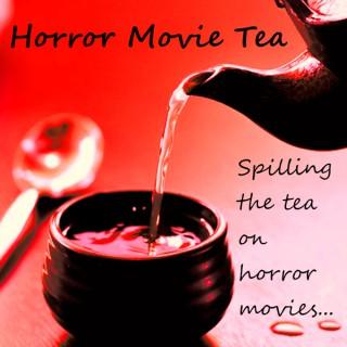 Horror Movie Tea