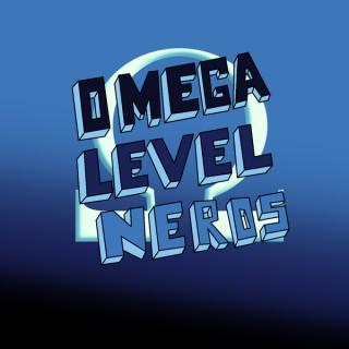 Omega Level Nerds