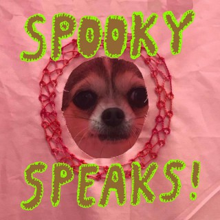 Spooky Speaks!