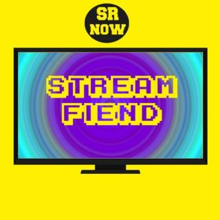 SR Now : Stream Fiend