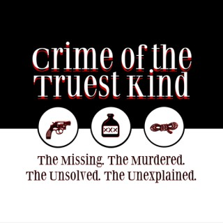 Crime of the Truest Kind