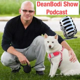 DeanBodi Show Podcast