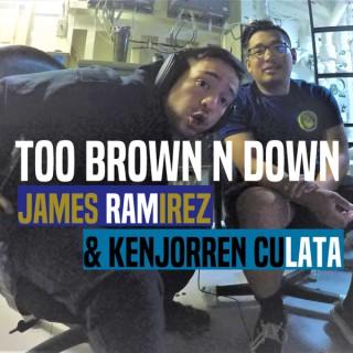 Too Brown N Down