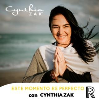 Este momento es perfecto con Cynthia Zak
