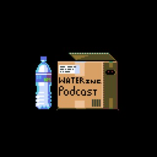 WATER INC. Podcast