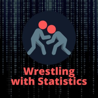 Wrestling with Statistics