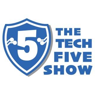The Tech Five Show