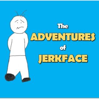 Adventures of Jerkface