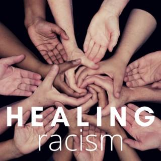 Healing Racism