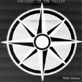 Vanished in the Valley