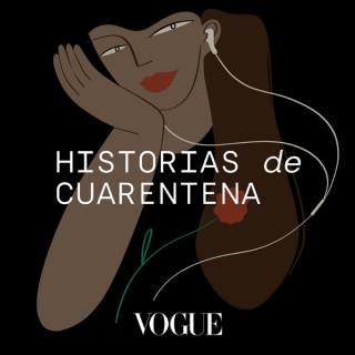 VOGUE: Historias de Cuarentena