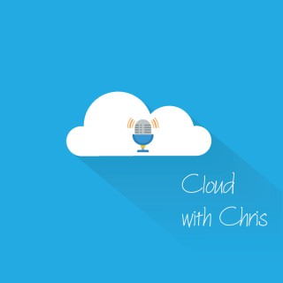 Cloud with Chris