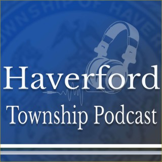 Haverford Township Podcast