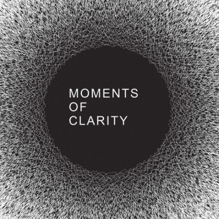 Moments of Clarity