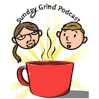 Sunday Grind Podcast