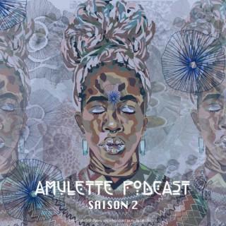 Amulette Podcast, le podcast qui met de la magie dans votre vie