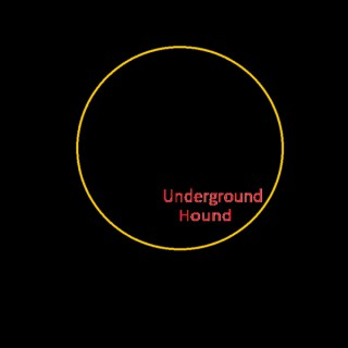 Underground Hound