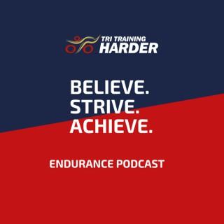Believe. Strive. Achieve. Endurance Podcast