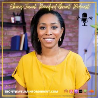 Ebony-Jewel Rainford-Brent Podcast