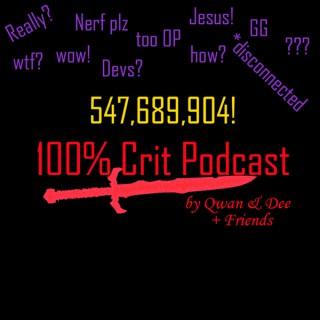 100% Crit Podcast