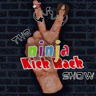 2 ninja Kick back Show