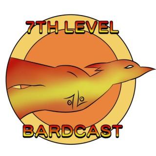 7th Level Bardcast