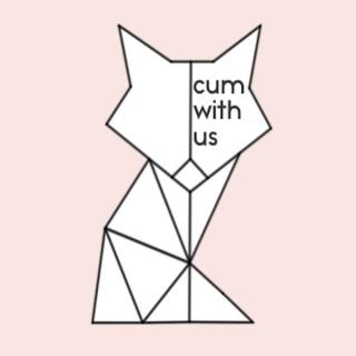 Cum With Us: Erotic Audio Stories for Women