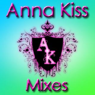 Anna Kiss: Mixes Podcast