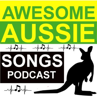 Awesome Aussie Songs Podcast