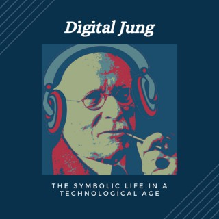 Digital Jung: The Symbolic Life in a Technological Age