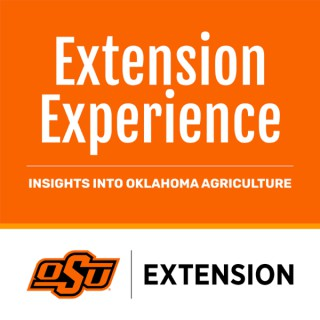 Extension Experience – Insights into Oklahoma Agriculture