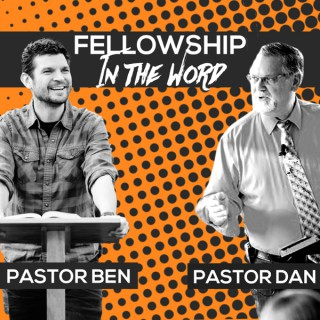 Fellowship In The Word With Pastor White